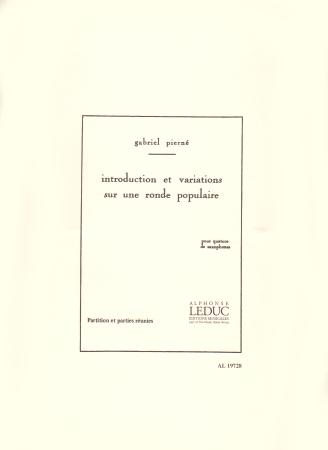 INTRODUCTION ET VARIATIONS SUR UNE RONDE POPULAIRE (score & parts)