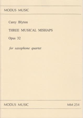 THREE MUSICAL MISHAPS Op.32