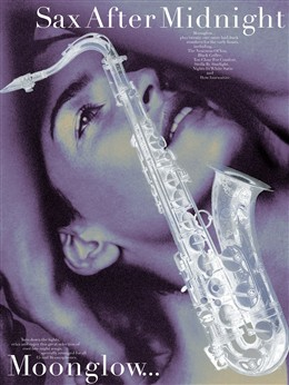 SAX AFTER MIDNIGHT Moonglow