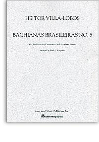 BACHIANAS BRASILEIRAS No.5 (score & parts)