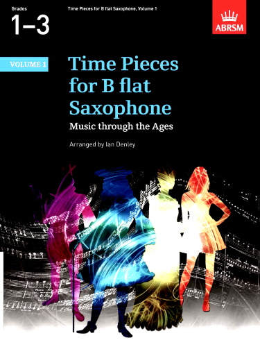 TIME PIECES for Bb Saxophone Volume 1