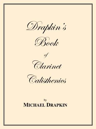 DRAPKIN'S BOOK OF CLARINET CALISTHENICS