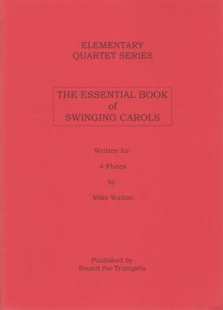 THE ESSENTIAL BOOK OF SWINGING CAROLS