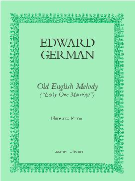 OLD ENGLISH MELODY (Early One Morning)