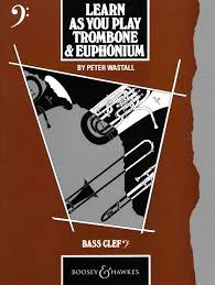LEARN AS YOU PLAY Trombone and Euphonium (bass clef)