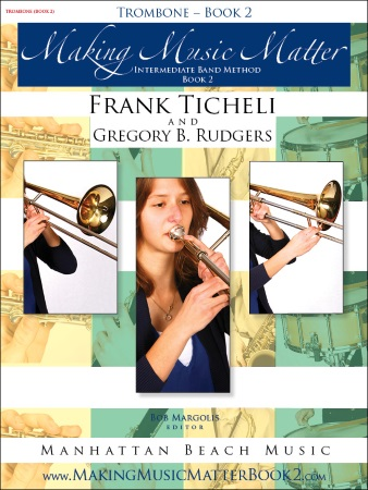 MAKING MUSIC MATTER Book 2 Trombone