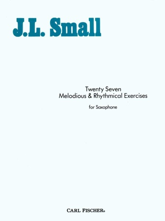 TWENTY-SEVEN MELODIOUS & RHYTHMICAL EXERCISES