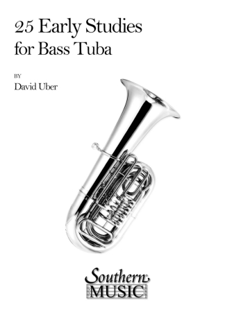 25 EARLY STUDIES FOR BASS TUBA