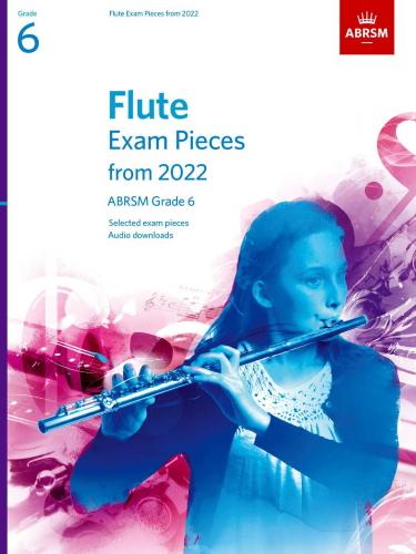 FLUTE EXAM PIECES From 2022 Grade 6