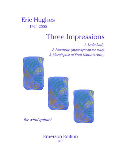 THREE IMPRESSIONS FOR WIND QUINTET