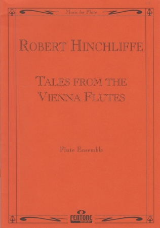 TALES FROM THE VIENNA FLUTES
