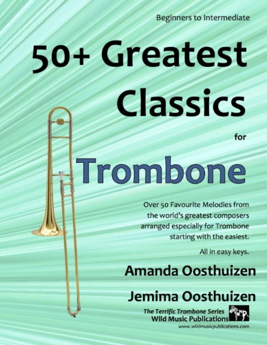 50+ GREATEST CLASSICS for Trombone