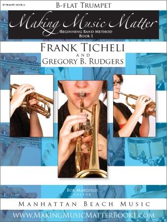 MAKING MUSIC MATTER Book 1 Trumpet
