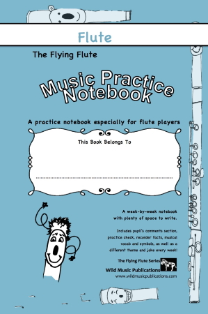 THE FLYING FLUTE Music Practice Notebook