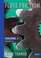 FLUTE FRICTION Volume 3