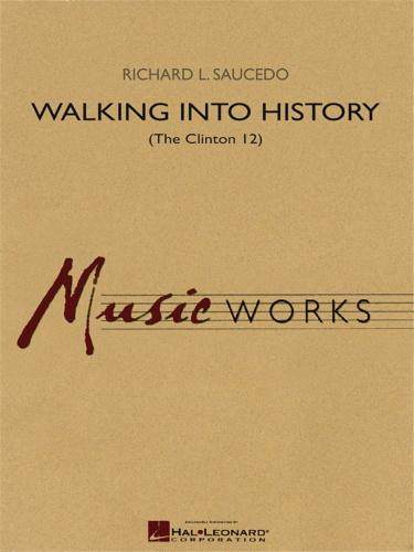 WALKING INTO HISTORY (score)