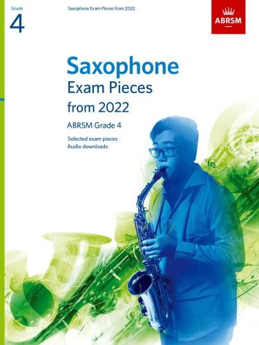 SAXOPHONE EXAM PIECES From 2022 Grade 4