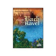 FROM BACH TO RAVEL piano accompaniment