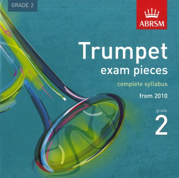 TRUMPET EXAM PIECES CD Grade 2 2010+