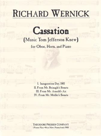 CASSATION (Music Tom Jefferson Knew)