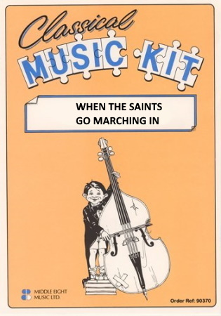 WHEN THE SAINTS GO MARCHING IN (score & parts)