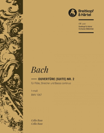 OVERTURE (Suite) in B minor BWV1067 cell0/bass part