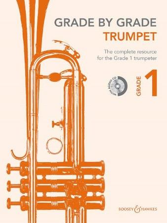 GRADE BY GRADE Trumpet Grade 1 + CD
