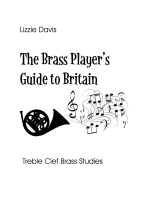 THE BRASS PLAYER'S GUIDE TO BRITAIN Very Easy Studies (treble clef)