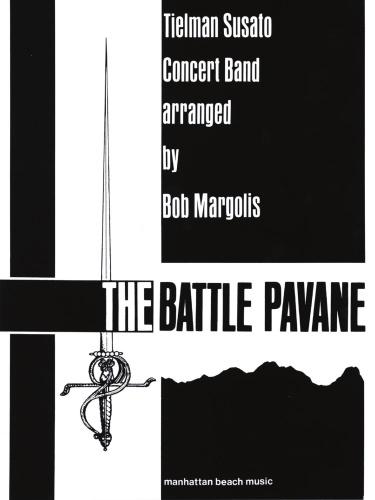 THE BATTLE PAVANE (score)