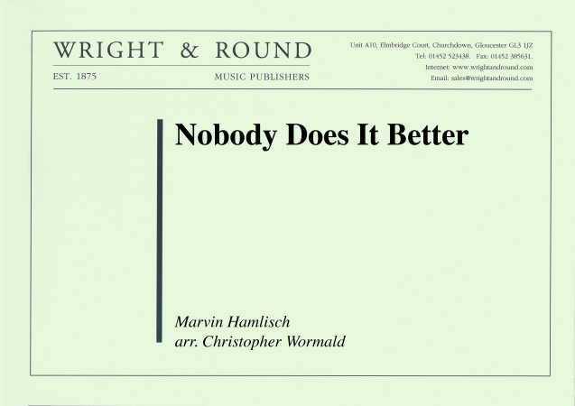 NOBODY DOES IT BETTER (score)