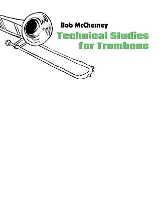 TECHNICAL STUDIES FOR TROMBONE