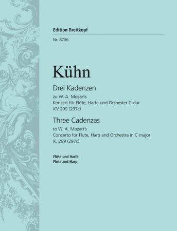 THREE CADENZAS to Mozart's Flute & Harp Concerto KV299