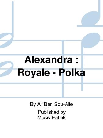 ALEXANDRA Royale - Polka