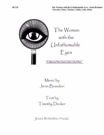 THE WOMAN WITH THE UNFATHOMABLE EYES (score & parts) with Narrator