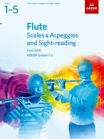 FLUTE SCALES & ARPEGGIOS AND SIGHT-READING PACK Grade 1-5 (from 2018)