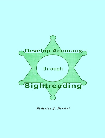 DEVELOPING ACCURACY THROUGH SIGHT-READING