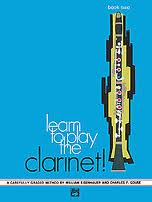 LEARN TO PLAY THE CLARINET Book 2