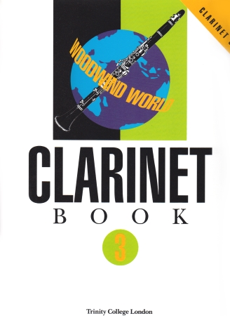 WOODWIND WORLD Clarinet Book 3