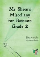 MR SHEEN'S MISCELLANY FOR BASSOON Grade 2