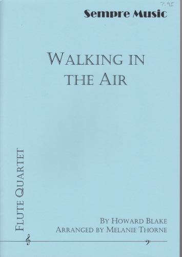WALKING IN THE AIR (score & parts)