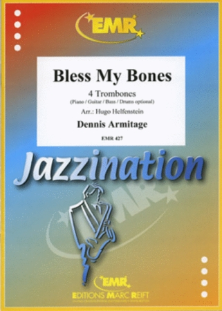 JAZZINATION: Bless My Bones