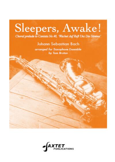 SLEEPERS, AWAKE! score & parts