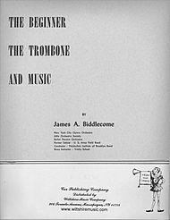 THE BEGINNER The Trombone & Music