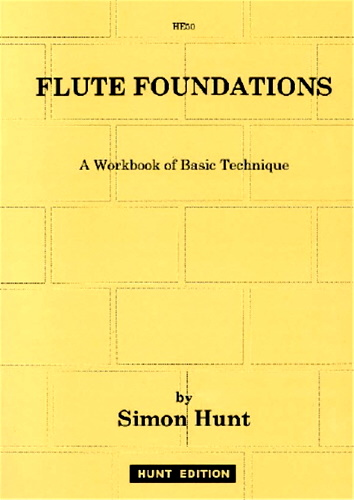 FLUTE FOUNDATIONS a Workbook of Basic Technique