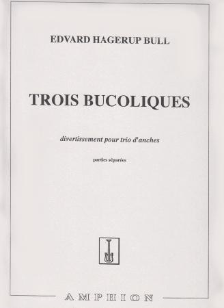 TROIS BUCOLIQUES (score)