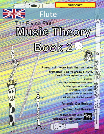 THE FLYING FLUTE Music Theory Book 2 (UK Edition)
