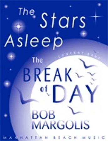 THE STARS ASLEEP, THE BREAK OF DAY (score)