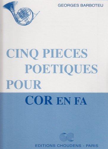 CINQ PIECES POETIQUES