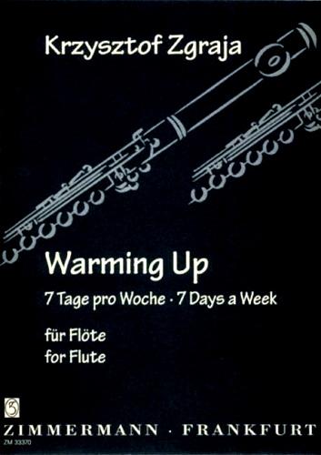 WARMING UP Seven Days a Week
