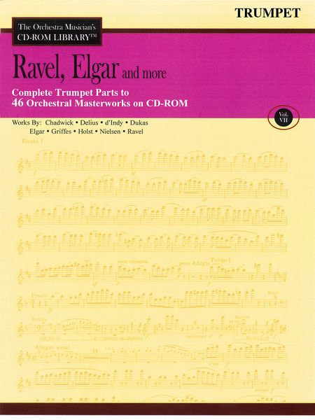THE ORCHESTRA MUSICIAN'S CD-ROM LIBRARY Volume 7: Ravel, Elgar & more